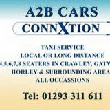 A 2 B Cars ConnXtions  01293 311 611 or  01342 280 280